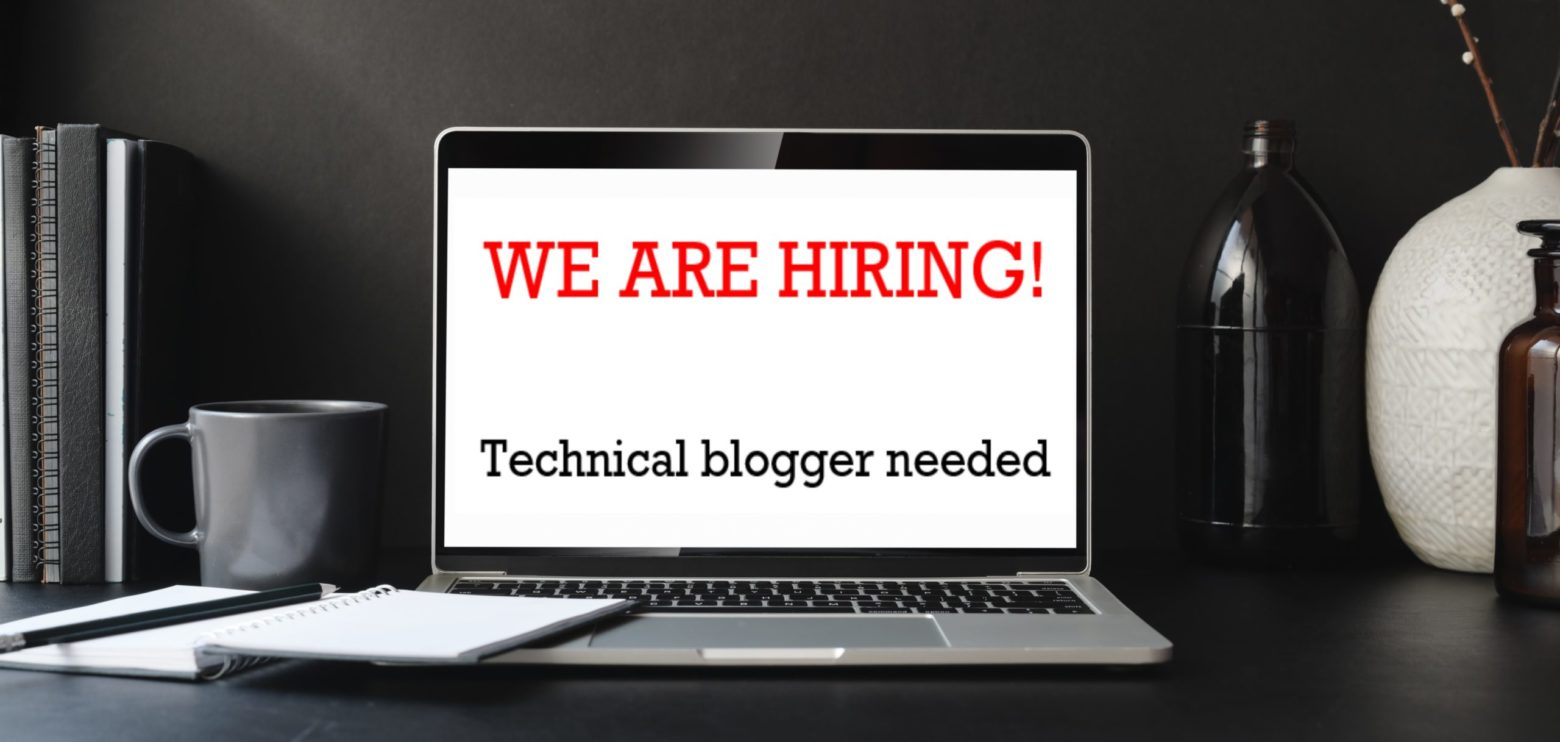 Technical Blogger Needed