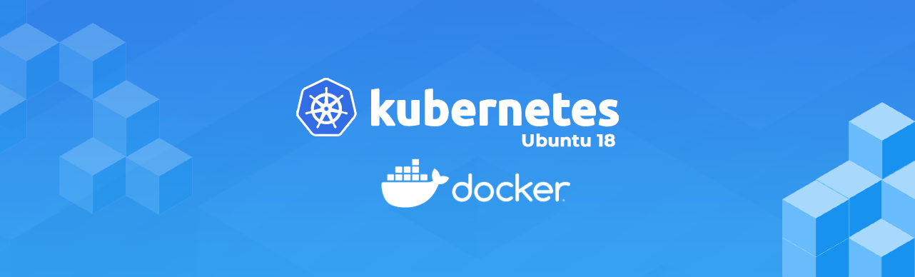 How to Install Kubernetes Cluster on Ubuntu 18